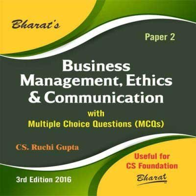 Business Management, Ethics & Communication with Multiple Choice Questions (MCQs) for CS Foundation (Paper 2)