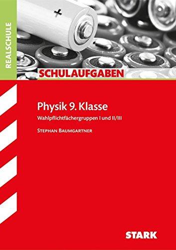Schulaufgaben Realschule - Physik 9. Klasse
