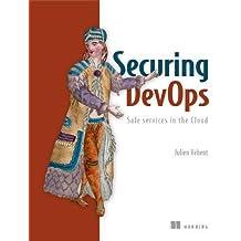 Securing Devops: Safe Services in the Cloud