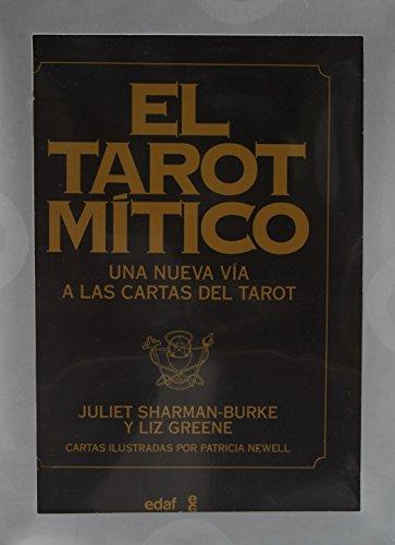 El tarot mítico (Libro y cartas): Una nueva vía a las cartas del Tar