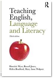 Teaching English, Language and Literacy