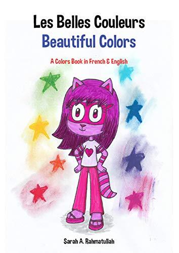 Couverture du livre Les Belles Couleurs: Beautiful Colors