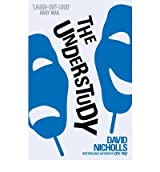 (The Understudy) By David Nicholls (Author) Paperback on (Feb , 2010)