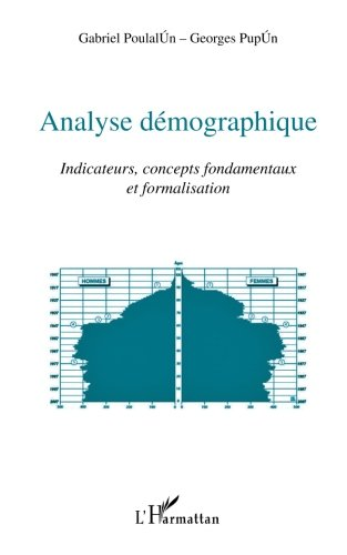 Analyse démographique : Indicateurs, concepts fondamentaux et formalisation