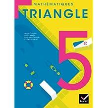 Triangle Mathématiques 5e éd. 2010 - Manuel de l'élève