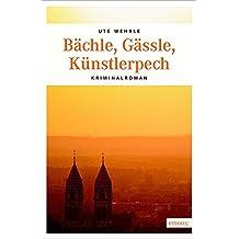 Bächle, Gässle, Künstlerpech (Katharina Müller)
