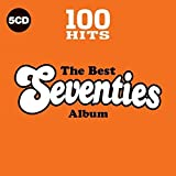 100 Hits - The Best Seventies Album