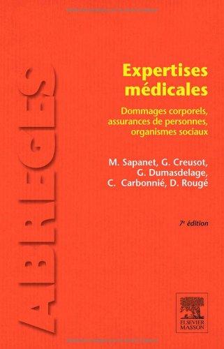 Expertises mdicales: Dommages corporels, assurances de personnes, organismes sociaux