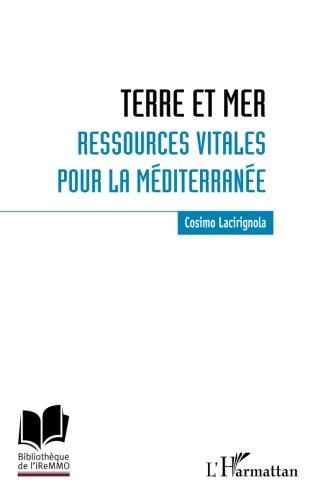 Terre et mer : ressources vitales pour la Méditerranée