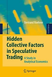 Hidden Collective Factors in Speculative Trading: A Study in Analytical Economics