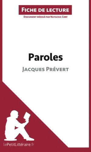 Paroles de Jacques Prévert (Fiche de lecture): Résumé Complet Et Analyse Détaillée De L'oeuvre