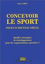 Concevoir le sport pour un nouveau siècle