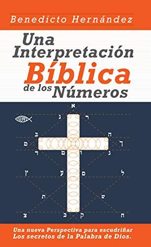 Una Interpretación Bíblica de los Números: Significado de los ...