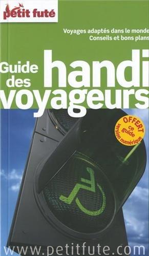 Guide des Handi Voyageurs 2014 Petit Futé
