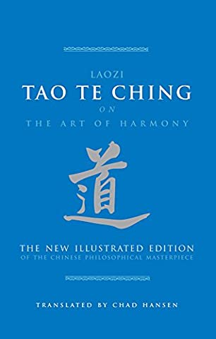 Tao Te Ching on the Art of Harmony: The Chinese Philosophical Masterpiece