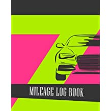 Mileage Log Book: Vehicle Mileage & Gas Expense Tracker Log Book For Small Businesses (V4)