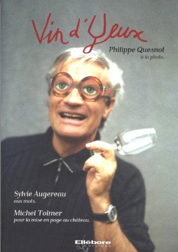 Vin d'yeux par Philippe Quesnot