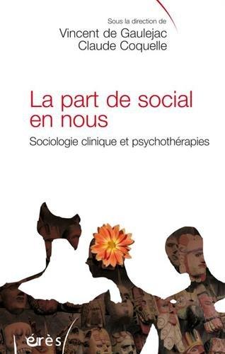 LA PART DE SOCIAL EN NOUS par Collectif