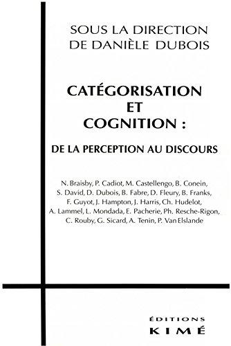 CATÉGORISATION ET COGNITION : DE LA PERCEPTION AU DISCOURS (Sociétés)