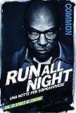 Run All Night - Common - Italian Movie Wall Poster Print - 43cm x 61cm / 17 inches x 24 inches A2