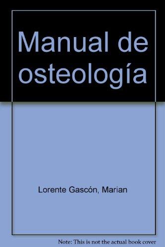 Manual de osteologia por Marian Lorente Gascon