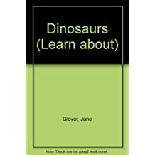 Dinosaurs (Learn about)