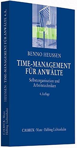 Time-Management für Anwälte: Selbstorganisation und Arbeitstechniken