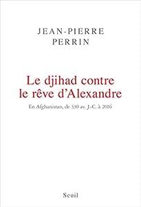 """Afficher """"Le Djihad contre le rêve d'Alexandre"""""""