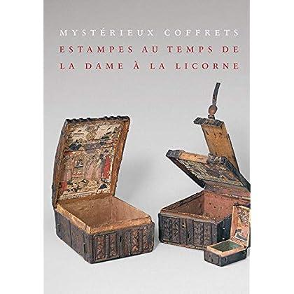 Mystérieux coffrets : Estampes au temps de La Dame à la licorne
