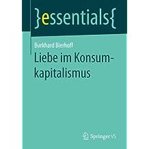 Liebe im Konsumkapitalismus (essentials)