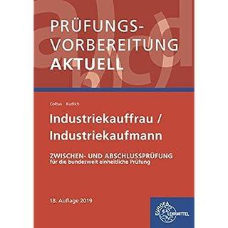 Prüfungsvorbereitung aktuell - Industriekauffrau/-mann: Zwischen- und Abschlussprüfung, Gesamtpaket
