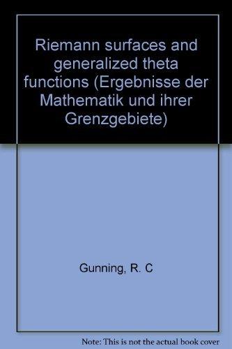 Riemann Surfaces and Generalized Theta Functions. ( = Ergebnisse der Mathematik und ihrer Grenzgebiete, 91) .