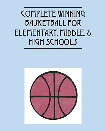 Complete Winning Basketball for Elementary, Middle, & High  Schools por Mibo Shimoyama