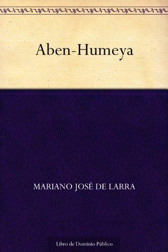 Aben-Humeya por Mariano José de Larra