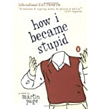 [How I Became Stupid[ HOW I BECAME STUPID ] By Page, Martin ( Author )Dec-01-2004 Paperback