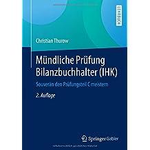 Mündliche Prüfung Bilanzbuchhalter (IHK): Souverän den Prüfungsteil C meistern