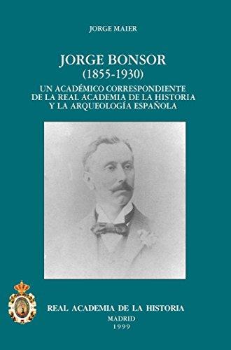 Jorge Bonsor (Antiquaria Hispánica.)