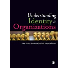 Understanding Identity and Organizations