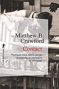 Contact par Matthew B. Crawford