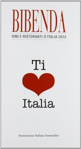 Bibenda. Vini e ristoranti d'Italia 2014