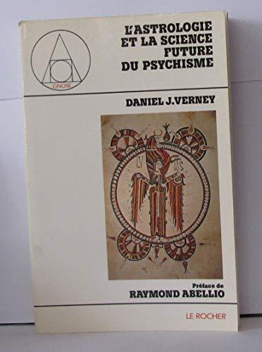 L'astrologie et la science future du psychisme