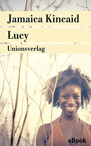 Lucy: Roman (Unionsverlag Taschenbücher)