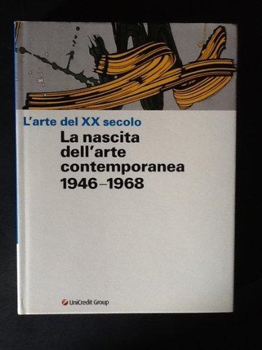 larte-del-xx-secolo-la-nascita-dellarte-contemporanea-1946-1968