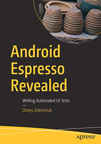 Android Espresso Revealed: Writing Automated UI Tests - Espresso-geräte