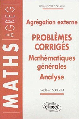 14 problèmes corrigés - Agrégation externe : Mathématiques générales - Analyse