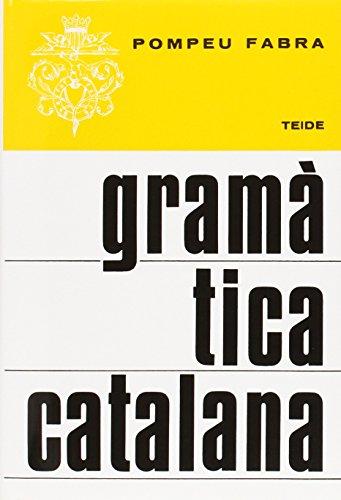 GRAMATICA CATALANA DE FABRA, POMPEU. ED. TEIDE, 1974, IDIOMA: CATALAN