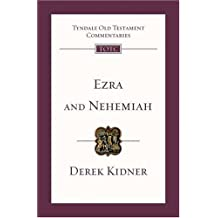 Ezra and Nehemiah: An Introduction and Commentary (Tyndale Old Testament Commentaries)
