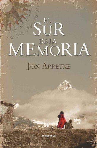 El sur de la memoria (Abra) por Jon Arretxe Perez
