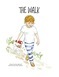 The Walk (A Book to Help Children Fall Asleep and Have Sweet Dreams) (English Edition)