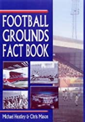 Football Grounds Fact Book by Michael Heatley (2004-11-19)